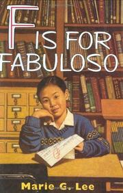 F IS FOR FABULOSO by Marie G. Lee