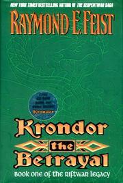 KRONDOR THE BETRAYAL by Raymond E. Feist