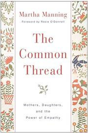 THE COMMON THREAD by Martha Manning