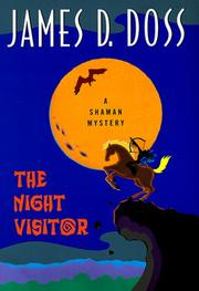 THE NIGHT VISITOR by James D. Doss