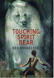 Cover art for TOUCHING SPIRIT BEAR