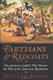 PARTISANS AND REDCOATS by Walter Edgar