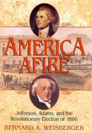 AMERICA AFIRE by Bernard A. Weisberger