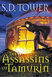 THE ASSASSINS OF TAMURIN by S.D. Tower