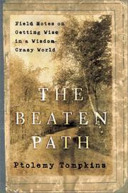 THE BEATEN PATH by Ptolemy Tompkins