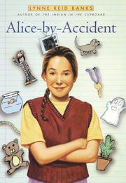 ALICE-BY-ACCIDENT by Lynne Reid Banks
