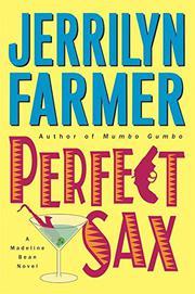 PERFECT SAX by Jerrilyn Farmer