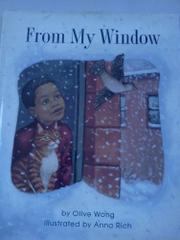 FROM MY WINDOW by Olive Wong