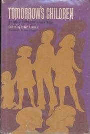 TOMORROW'S CHILDREN by Isaac Asimov