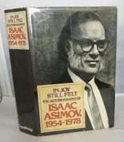 IN JOY STILL FELT by Isaac Asimov
