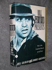 BILL GRAHAM PRESENTS by Bill Graham
