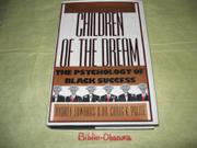 CHILDREN OF THE DREAM by Audrey Edwards