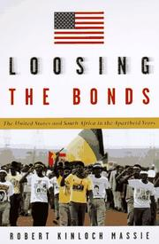 LOOSING THE BONDS by Robert Kinloch Massie