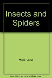 INSECTS AND SPIDERS by Lorus J. Milne