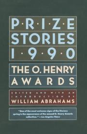 PRIZE STORIES 1990: The O. Henry Awards by William--Ed. Abrahams