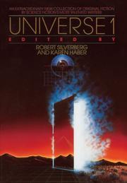 UNIVERSE 1 by Robert & Karen Haber--Eds. Silverberg
