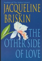THE OTHER SIDE OF LOVE by Jacqueline Briskin