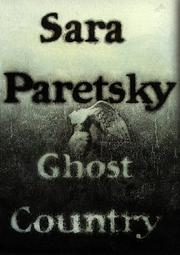 GHOST COUNTRY by Sara Paretsky