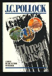 THREAT CASE by J.C. Pollock
