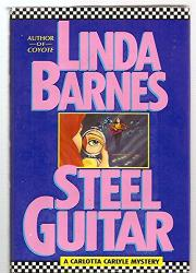 STEEL GUITAR by Linda Barnes
