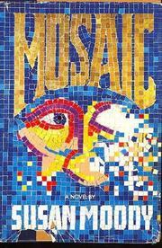 MOSAIC by Susan Moody