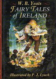 FAIRY TALES OF IRELAND by W.B. Yeats