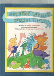 BIRTHDAY RHYMES, SPECIAL TIMES by Bobbye S. Goldstein