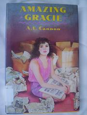 AMAZING GRACIE by A.E. Cannon