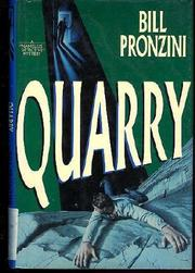 QUARRY by Bill Pronzini