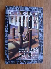 CLOSE QUARTERS by Marissa Piesman