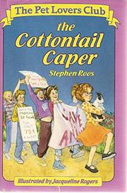 THE COTTONTAIL CAPER by Stephen Roos