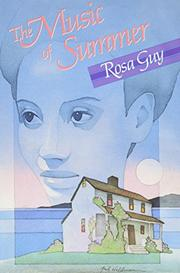 THE MUSIC OF SUMMER by Rosa Guy