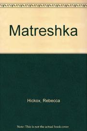 MATRESHKA by Becky Hickox--Adapt. Ayres