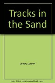 TRACKS IN THE SAND by Loreen Leedy