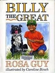BILLY THE GREAT by Rosa Guy