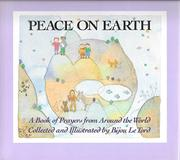 PEACE ON EARTH by Bijou Le Tord