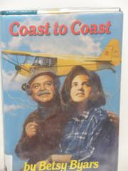 COAST TO COAST by Betsy Byars