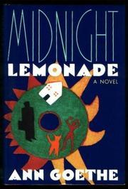 MIDNIGHT LEMONADE by Ann Goethe