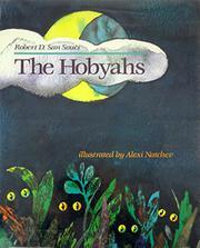 THE HOBYAHS by Robert D. San Souci