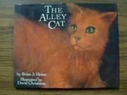 THE ALLEY CAT by Brian J. Heinz