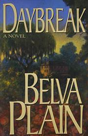 DAYBREAK by Belva Plain