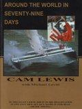 AROUND THE WORLD IN SEVENTY-NINE DAYS by Cam Lewis