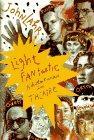 LIGHT FANTASTIC by John Lahr