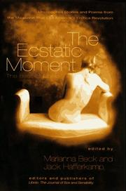 THE ECSTATIC MOMENT by Marianna Beck