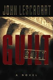 GUILT by John T. Lescroart