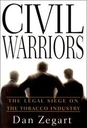 CIVIL WARRIORS by Dan Zegart