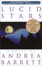 LUCID STARS by Andrea Barrett