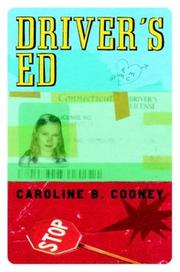 DRIVER'S ED by Caroline B. Cooney
