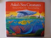 ASKA'S SEA CREATURES by David Day