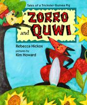 ZORRO AND QUWI by Rebecca Hickox